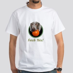 June--Fetch This! White T-Shirt