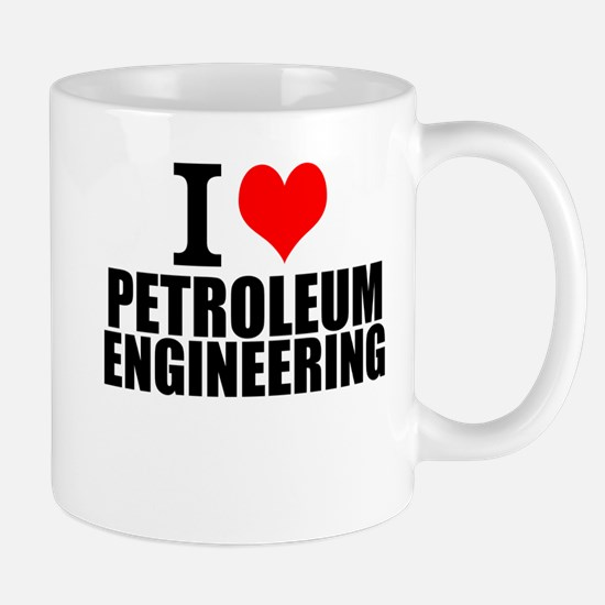 I Love Petroleum Engineering Mugs