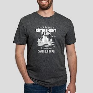 Retirement Plan On Sailing T-Shirt