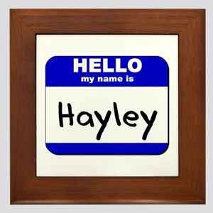 hello my name is hayley  Framed Tile