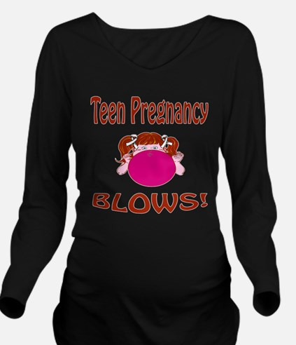 Teen Pregnancy Blows! Long Sleeve Maternity T-Shir