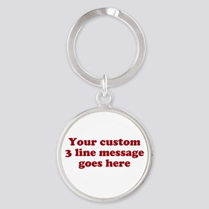 Three Line Custom Message Keychains