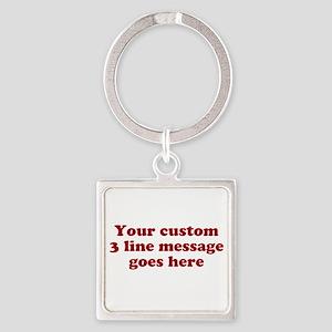 Three Line Custom Message Keychains