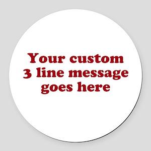 Three Line Custom Message Round Car Magnet