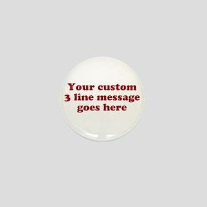 Three Line Custom Message Mini Button