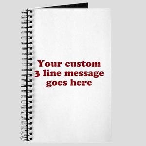 Three Line Custom Message Journal