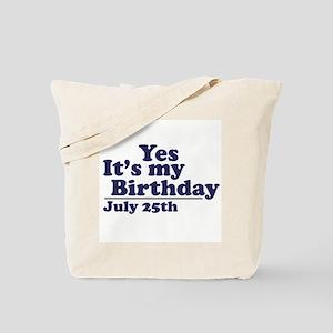 July 25 Birthday Tote Bag