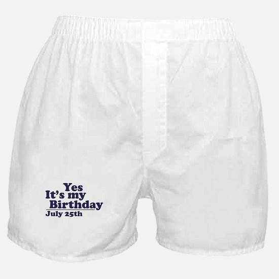 July 25 Birthday Boxer Shorts