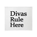 Divas Rule Here Throw Blanket