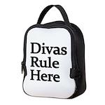 Divas Rule Here Neoprene Lunch Bag