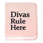 Divas Rule Here Baby Blanket