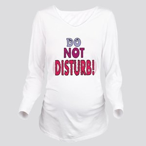 do-not-disturb,png Long Sleeve Maternity T-Shi