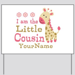 I am the Little Cousin Personalized Yard Sign
