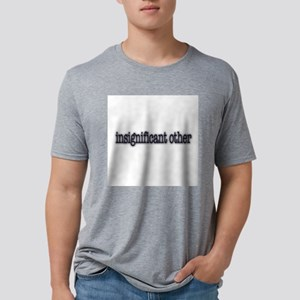 insignificantother T-Shirt