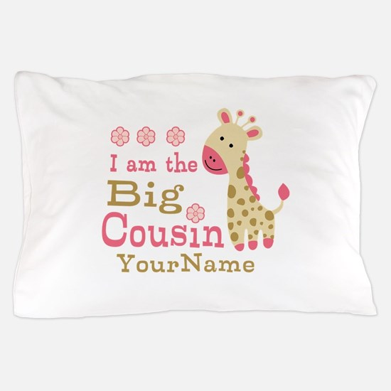 Pink Giraffe Big Cousin Personalized Pillow Case