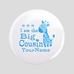 """Blue Giraffe Personalized Big Cousin 3.5"""" Button"""