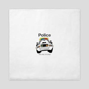Funny Police We Fix Stupid Queen Duvet