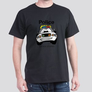 Funny Police We Fix Stupid T-Shirt
