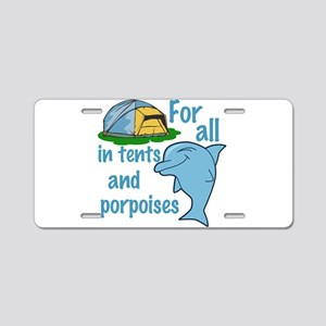 Tents and Porpoises Aluminum License Plate