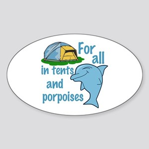 Tents and Porpoises Sticker (Oval)