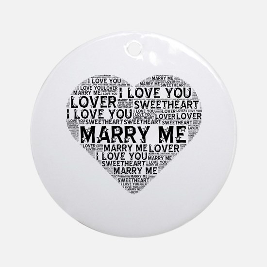 Marry Me, Sweetheart Ornament (Round)