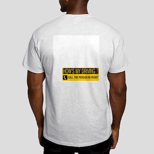 HOW'S MY DRIVING Light T-Shirt