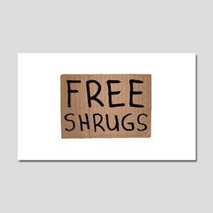 Free Shrugs Cardboard Sign Car Magnet 20 x 12