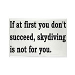 Skydiving Is Not For You Rectangle Magnet (10 pack