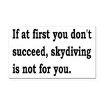 Skydiving Is Not For You Rectangle Car Magnet