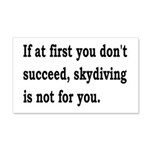 Skydiving Is Not For You 20x12 Wall Decal
