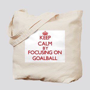 Keep calm by focusing on on Goalball Tote Bag