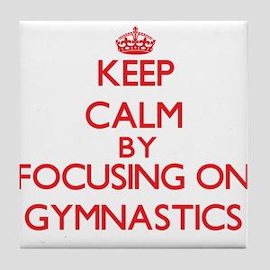 Keep calm by focusing on on Gymnastics Tile Coaste