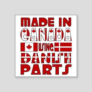 """Made Canada Danish Parts Square Sticker 3"""" x 3"""""""