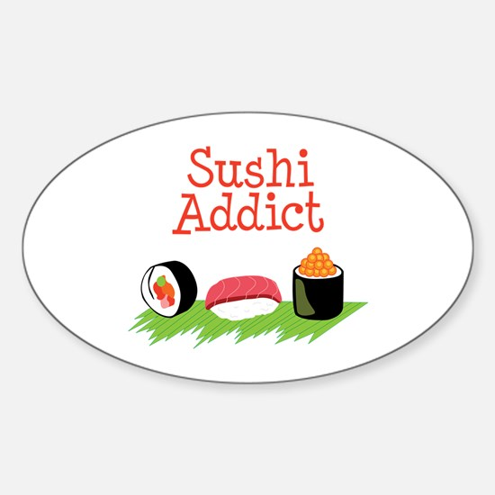 Sushi Addict Decal