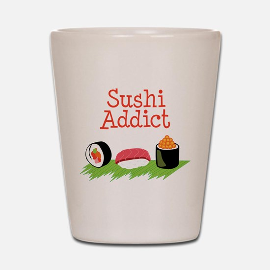 Sushi Addict Shot Glass