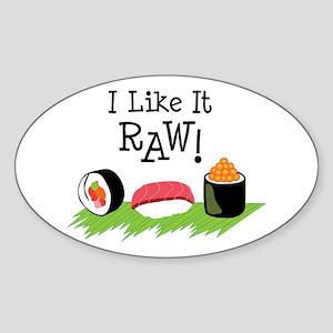 I Like It RAW! Sticker