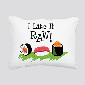 I Like It RAW! Rectangular Canvas Pillow