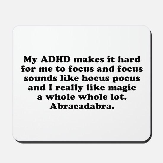 ADHD Magic Hocus Pocus Mousepad