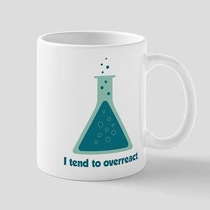 I Tend To Overreact Chemistry Science Beaker Mugs