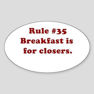 Rule #35 Oval Sticker