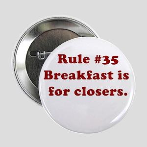 Rule #35 Button