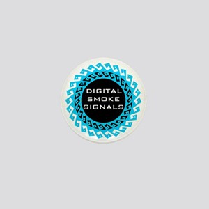 Digital Smoke Signals Mini Button