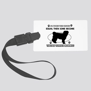 Tibetan Terrier mommy designs Large Luggage Tag