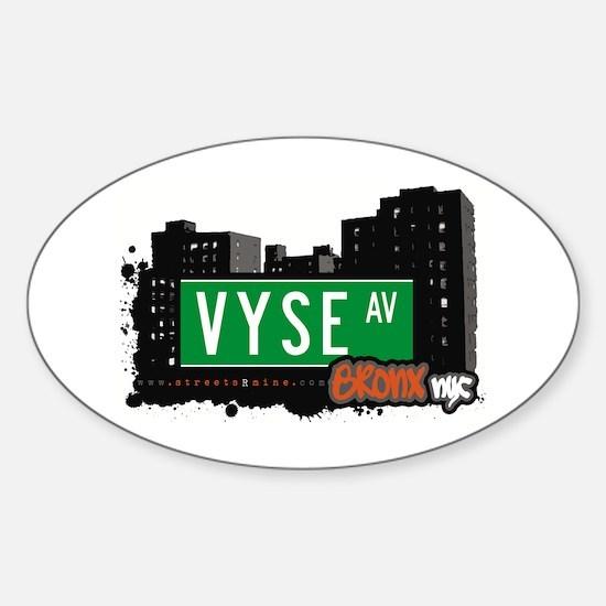 Vyse Av, Bronx, NYC Oval Decal