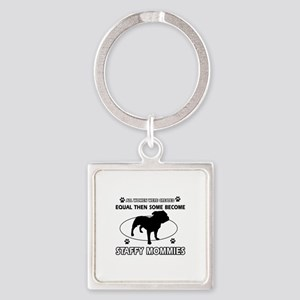 Staffy mommy designs Square Keychain