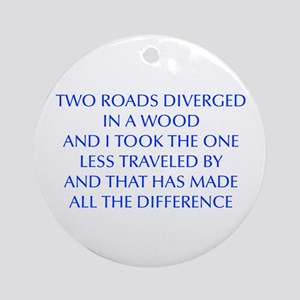 TWO-ROADS-OPT-BLUE Ornament (Round)