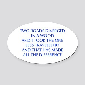 TWO-ROADS-OPT-BLUE Oval Car Magnet