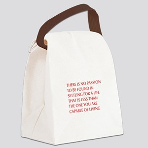 there-is-no-passion Canvas Lunch Bag