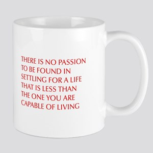 there-is-no-passion Mugs