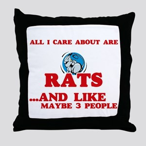 All I care about are Rats Throw Pillow